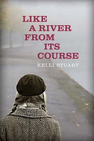 Like A River From Its Course Kelli Stuart