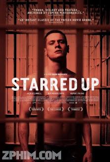 Tù Nhân Tuổi Thiếu Niên - Starred Up (2013) Poster