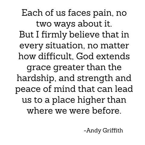 pain and grace -- andy griffith