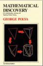 Polya – Mathematical Discovery