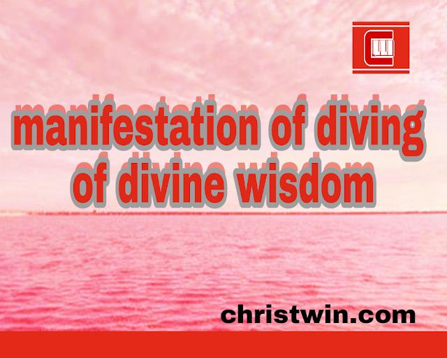 UNDERSTANDING THE MANIFESTATION OF DIVINE WISDOM