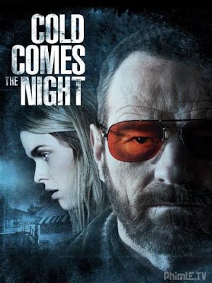 Phim Đêm của máu lạnh - Cold Comes The Night (2013)
