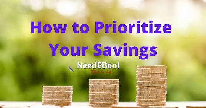 अपने बचत को कैसे प्राथमिकता दें  || How to Prioritize Your Savings