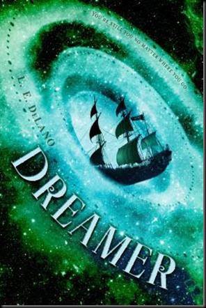 Dreamer (Traveler #2) by L. E. DeLano
