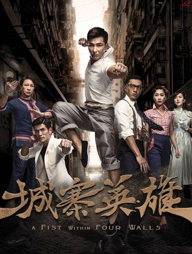 Phim Anh Hùng Thành Trại-A Fist Within Four Walls/城寨英雄