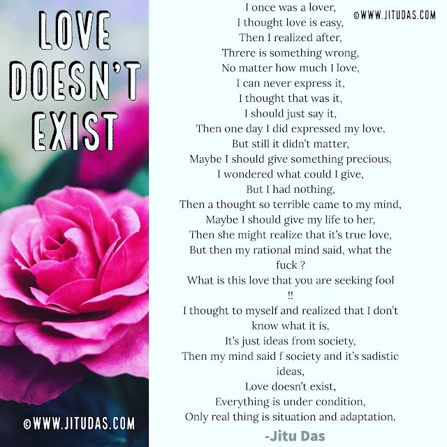 Love doesn't exist poem by Jitu Das poems