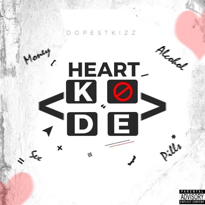 EP DOWNLOAD DopestKizz- HEK (Heart Kode)