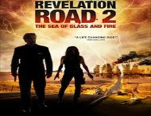 مشاهدة فيلم Revelation Road 2: The Sea of Glass and Fire