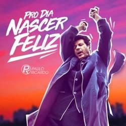 Capa Pro Dia Nascer Feliz – Paulo Ricardo part. Selva Mp3 Grátis