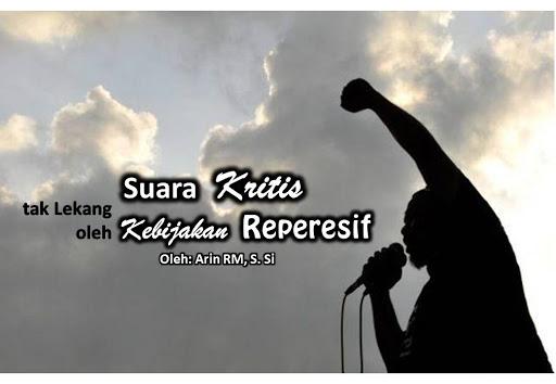 Suara Kritis tak Lekang oleh Kebijakan Represif