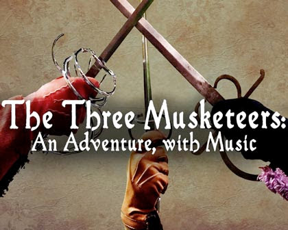 The Three Musketeers: An Adventure, with Music