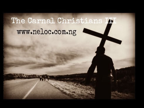 Story Series: The Carnal Christians III