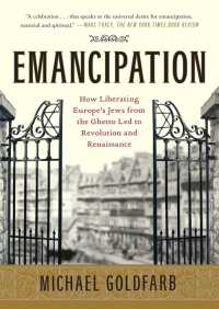 Emancipation By Michael Goldfarb