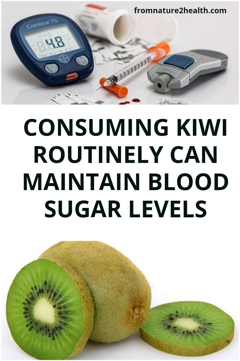 Consuming Kiwi Routinely Can Maintain Blood Sugar Levels