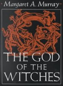 Cover of Margaret Alice Murray's Book The God Of The Witches
