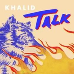 Capa Talk – Khalid Mp3 Grátis