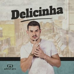 Gabriel Gava – Delicinha download grátis