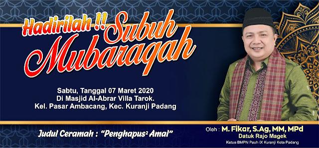Besok, Ketua BMPN Pauh IX Subuh Mubaraqah di Pasar Ambacang