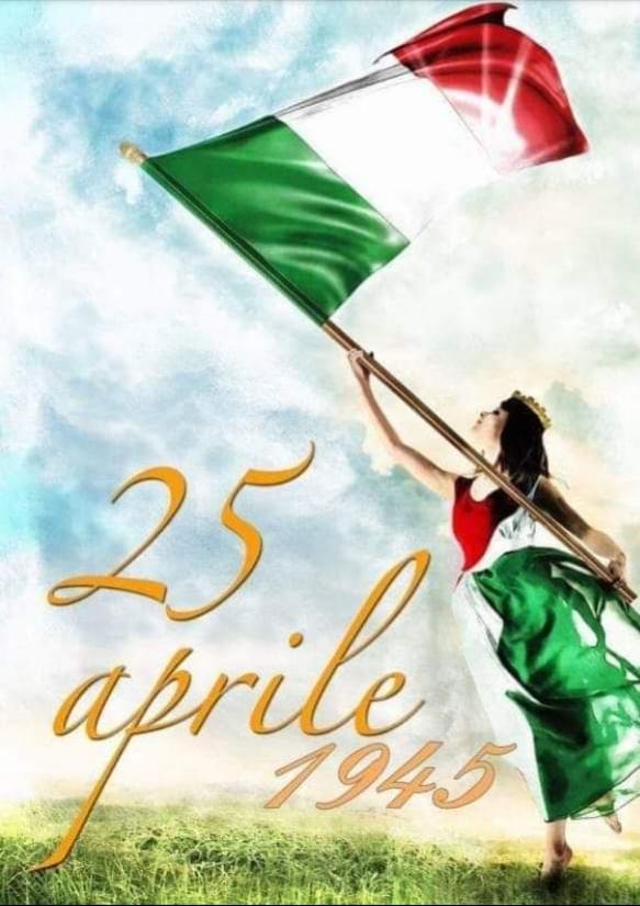 Il 25 aprile fu il giorno che sancì non solo la fine dell'oppressione nazifascista