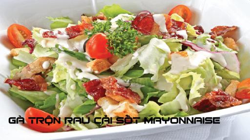 Gà trộn rau cải sốt mayonnaise