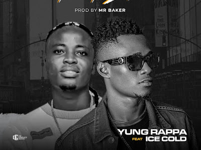 Music : Yung Rappa ft. Ice Cold - Street Life || Download Mp3