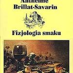 """Anthelme Brillant-Savarin """"Fizjologia smaku"""", Państwowy Instytut Wydawniczy, Warszawa 1996.jpg"""