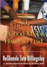 A Good Man Is Hard to Find By ReShonda Tate Billingsley