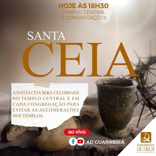 SANTA CEIA DO SENHOR nesse Domingo (11) na Assembleia de Deus em Guarabira (PB)