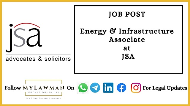 [Job Post] Associate (Energy and Infrastructure Law) at JSA (Across locations) [Apply soon]
