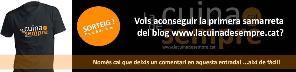SORTEIG: Deixa un comentari i guanya de franc la primera samarreta de www.lacuinadesempre.cat