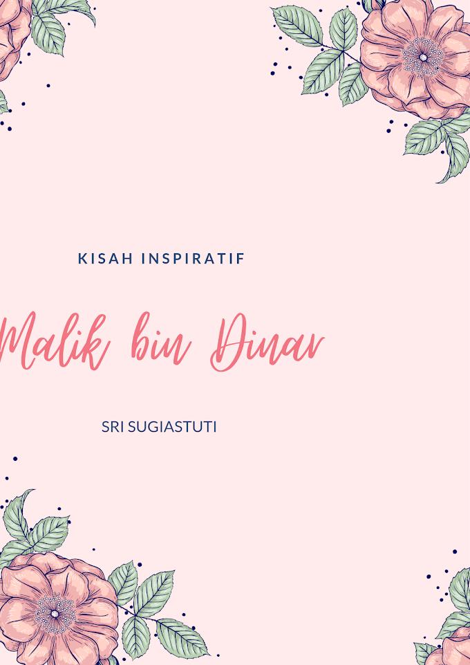 Kisah Inspiratif  Malik bin Dinar  Ramadan 2