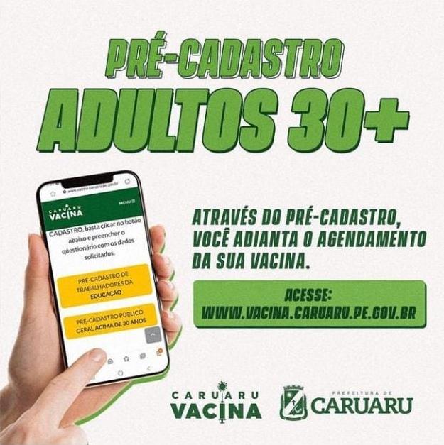 CARUARU INICIA PRÉ-CADASTRAMENTO DA VACINAÇÃO CONTRA COVID-19 PARA PESSOAS ACIMA DOS 30 ANOS