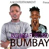 Musik: Asco mega ft decoded - bumbay (Mix by Kazeone)