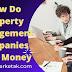 How Do Property Management Companies Make Money: A Simple Explanation