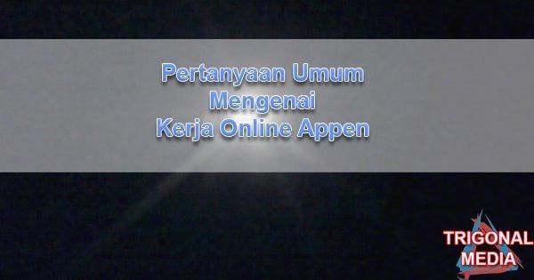 Pertanyaan Umum Mengenai Kerja Online Appen