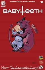 Actualización 31/03/2018: Heisenberg y W.D nos traen el numero 6 de Babyteeth. ¡Hechiceros locos, cábalas súper secretas, portales interdimensionales, nuevos asesinos y horribles viajes en avión con un bebé (el bastardo enviado por el demonio para destruir el universo)! ¡Plus, el nuevo amigo del bebe es un adorable demonio-mapache! ¡Aquí comienza un nuevo arco argumental de la aclamada serie BABYTEETH!