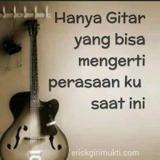 Kata kata tentang gitar dan musisi