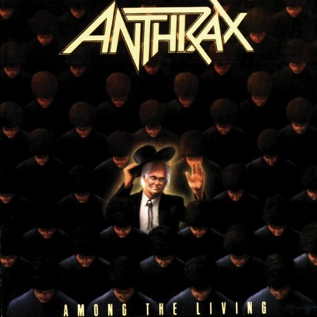 1987 - Among the Living - Anthrax