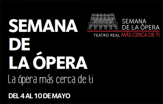 El Teatro Real celebra la Semana de la Ópera del 4 al 10 mayo 2015