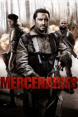Mercenaries (2011) BluRay 720p HD Watch Online, Download Full Movie For Free