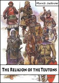 Cover of Chantepie de la Saussaye's Book The Religion of the Teutons