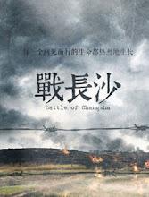 Battle of Changsha China Drama