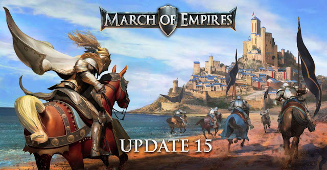 March Of Empire 15. Güncelleme Yayınlandı İşte Güncelleme İle Gelen Yenilikler