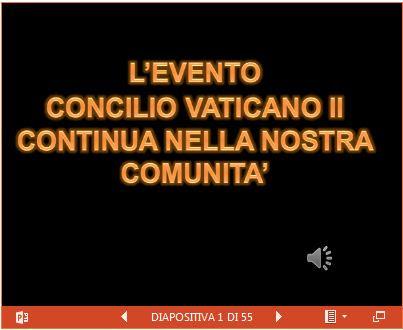 Slide show terza serata Concilio Vaticano II