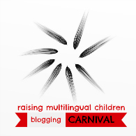 'Raising multilingual children' blogging carnival