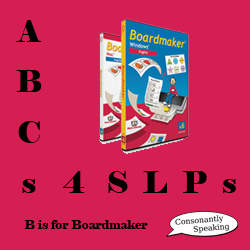 ABCs 4 SLPs: B is for Boardmaker image