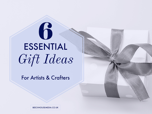 six essential gift ideas for artists and Crafters