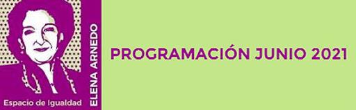 Programación de junio en el Espacio de Igualdad de Retiro 'Elena Arnedo Soriano'