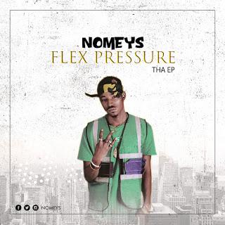Mr. Nomeys — Flex Pressure (Tha EP)