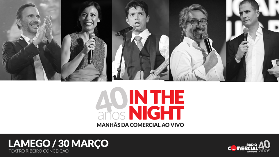 Rádio Comercial celebra 40 anos no Teatro Ribeiro Conceição